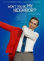 Feel the Slow Sweet Good Love of Mister Rogers (aka God)–5 Snouts up for Won't You Be My Neighbor?